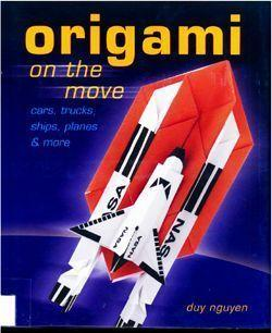 Origami on the Move:Cars,Trucks,Ships,Planes&More